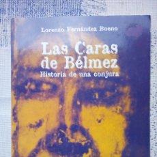 Libros de segunda mano: LIBRO LAS CARAS DE BELMEZ - EDICION ENIGMAS. Lote 180857300