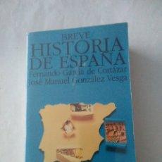 Libros de segunda mano: BREVE HISTORIA DE ESPAÑA , F.GARCÍA DE CORTAZAR Y J.M. GONZALEZ ( ALIANZA EDITORIAL ). Lote 180858432