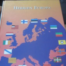 Libros de segunda mano: HERRIEN EUROPA EDIT EL INSTITUTO EUROPA DE LOS PUEBLOS FUNDACION VASCA 2002. Lote 180860465