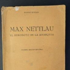 Libros de segunda mano: MAX NETTLAU, EL HERODOTO DE LA ANARQUIA-RUDOLF ROCKER-IMPRENTA GRAFOS, MEXICO 1950. Lote 180862417