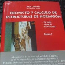 Libros de segunda mano: PROYECTO Y CALCULO DE ESTRUCTURAS DE HORMIGON EN MESA. ARMADO . PRETENSADO TOMO 1 EDIT INTEMAC 1999. Lote 180862426
