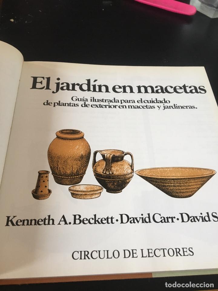 Libros de segunda mano: EL JARDÍN ENTRE MACETAS GUÍA ILUSTRADA PARA EL CUIDADO DE LAS PLANTAS - Foto 2 - 180862612