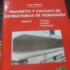 Libros de segunda mano: PROYECTO Y CALCULO DE ESTRUCTURAS DE HORMIGON EN MESA. ARMADO . PRETENSADO TOMO 2 INTEMAC 1999. Lote 180862645