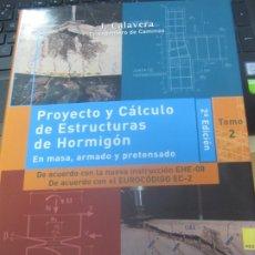 Libros de segunda mano: PROYECTO Y CALCULO DE ESTRUCTURAS DE HORMIGON EN MESA. ARMADO . PRETENSADO TOMO 2 INTEMAC 2008. Lote 180863208