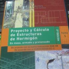Libros de segunda mano: PROYECTO Y CALCULO DE ESTRUCTURAS DE HORMIGON EN MESA. ARMADO . PRETENSADO TOMO 1 INTEMAC 2008. Lote 180863392