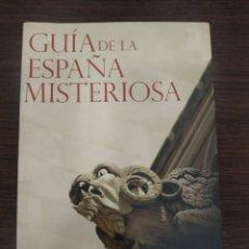 Libros de segunda mano: GUÍA DE LA ESPAÑA MISTERIOSA. AUTOR: PEDRO AMORÓS. Lote 180867752