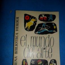 Libros de segunda mano: EL MUNDO DEL ARTE, ED. HERDER. Lote 180874911