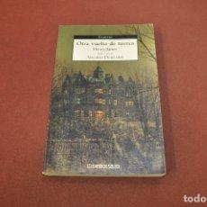 Libros de segunda mano: OTRA VUELTA DE TUERCA - HENRY JAMES - DEBOLSILLO. Lote 180876738