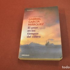 Libros de segunda mano: EL AMOR EN LOS TIEMPOS DEL CÓLERA - GABRIEL GARCÍA MÁRQUEZ - DEBOLSILLO. Lote 180876967