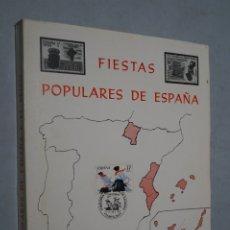 Libros de segunda mano: FIESTAS POPULARES DE ESPAÑA Y EL SELLO. JOSE JAVIER SANZ IRIGOYEN.. Lote 180887107