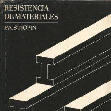 Libros de segunda mano: RESISTENCIA DE MATERIALES. P. A. STIOPIN. MIR. INGENIERÍA CIVIL. . Lote 180901576