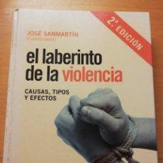 Libros de segunda mano: EL LABERINTO DE LA VIOLENCIA. CAUSAS, TIPOS Y EFECTOS (JOSÉ SANMARTIN) ARIEL. Lote 180902597