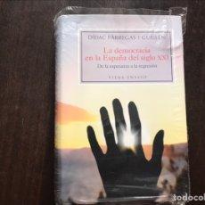 Libros de segunda mano: LA DEMOCRACIA EN LA ESPAÑA DEL SIGLO XXI. DE LA ESPERANZA LA REGRESIÓN. DIDAC FÁBREGAS. COMO NUEVO. Lote 180906400