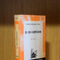 Libros de segunda mano: EL CID CAMPEADOR - RAMÓN MENÉNDEZ PIDAL. Lote 180918211