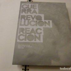 Libros de segunda mano: GUERRA REVOLUCION REACCION - OS COMEZOS DUN SECULO DE CAMBIOS (1808-1823)- N 2. Lote 180928445