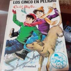 Libros de segunda mano: LOS CINCO EN PELIGRO - ENID BLYTON - EDITORIAL JUVENTUD. Lote 180943331