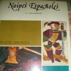 Libros de segunda mano: NAIPES ESPAÑOLES, POR MANUEL LLANO GOROSTIZA. EDICIONES INDUBAN, 1975. FOURNIER, BARAJAS. Lote 180946000