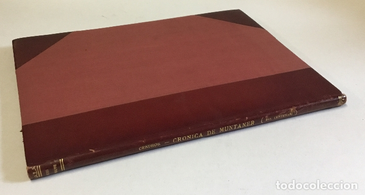 EL QUART CENTENARI DE LA IMPPRESSIÓ DE LA CRÒNICA DE RAMON MUNTANER... CENDROS I CARBONELL, JOAN B. (Libros de Segunda Mano - Historia - Otros)