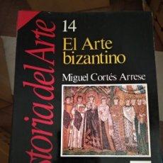 Libros de segunda mano: HISTORIA DEL ARTE. HISTORIA 16. Nº14. EL ARTE BIZANTINO. Lote 180966527