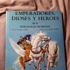 Libros de segunda mano: EMPERADORES, DIOSES Y HÉROES DE LA MITOLOGÍA ROMANA. ANAYA. KERRY USHER Y JOHN SIBBICK.. Lote 180264192