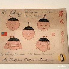 Libros de segunda mano: LIBRO CUENTO LO CHENG THE BOY WHO WOULDN'T KEEP STILL AÑO 1947. Lote 180975726