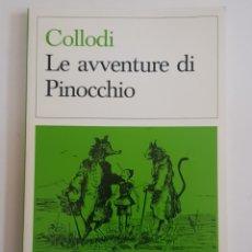 Libros de segunda mano: COLLODI - PINOCHO - PINOCCHIO - EN ITALIANO - TDK38. Lote 180976215