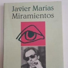 Libros de segunda mano: JAVIER MARIAS - MIRAMIENTOS - TDK38. Lote 180976357