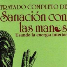 Libros de segunda mano: TRATADO COMPLETO D SANACION CON LAS MANO (PLUS VITAE) MICHIO KUSHI. Lote 180983855