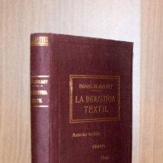 Libros de segunda mano: LA INDUSTRIA TEXTIL - DANIEL BLANXART. Lote 181007451