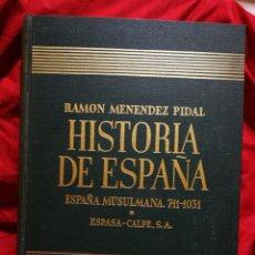 Libros de segunda mano: HISTORIA DE ESPAÑA- ESPAÑA MUSULMANA (711-1031), ESPASA-CALPE. RAMON MENÉNDEZ PIDAL, TOMO 4.1957.. Lote 181106922