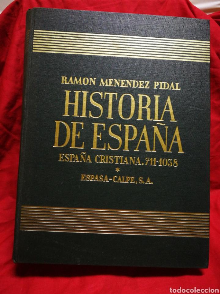 HISTORIA DE ESPAÑA- ESPAÑA CRISTIANA (711-1038), ESPASA-CALPE. RAMON MENÉNDEZ PIDAL, TOMO 6.1957. (Libros de Segunda Mano - Historia - Otros)