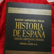 Libros de segunda mano: HISTORIA DE ESPAÑA- ESPAÑA CRISTIANA (711-1038), ESPASA-CALPE. RAMON MENÉNDEZ PIDAL, TOMO 6.1957.. Lote 181107548