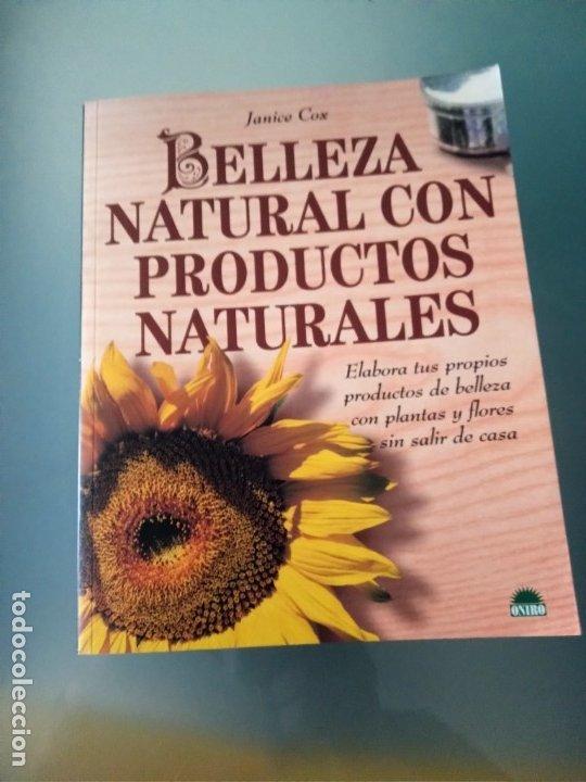 """LIBRO """"BELLEZA NATURAL CON PRODUCTOS NATURALES"""" DE JANICE COX (Libros de Segunda Mano - Ciencias, Manuales y Oficios - Otros)"""