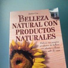 """Libros de segunda mano: LIBRO """"BELLEZA NATURAL CON PRODUCTOS NATURALES"""" DE JANICE COX. Lote 181111916"""