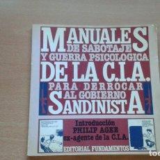 Libri di seconda mano: MANUALES DE SABOTAJE Y GUERRA PSICOLÓGICA DE LA CIA PARA DERROCAR AL GOBIERNO SANDINISTA . Lote 177819375