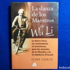 Libros de segunda mano: LA DANZA DE LOS MAESTROS DE WU LI. AUTOR: GARY ZUKAV.. Lote 181128705