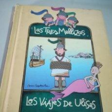 Libros de segunda mano: LIBRO LAS TRES MELLIZAS LOS VIAJES DE ULISES SALVAT REF. GAR 130. Lote 181172751