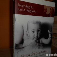 Livros em segunda mão: HIJOS DEL CORAZON / JAVIER ANGULO. Lote 181173082