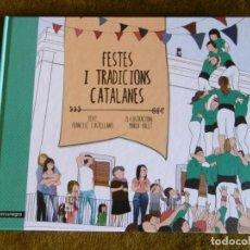 Libros de segunda mano: FESTES I TRADICIONS CATALANES.. Lote 181176268