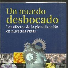 Libros de segunda mano: ANTHONY GIDDENS. UN MUNDO DESBOCADO. TAURUS. Lote 181187807