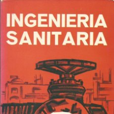 Libros de segunda mano: INGENIERÍA SANITARIA. W. A. HARDENBERGH-E. B. RODIE. I. Lote 181215927