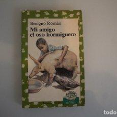 Libros de segunda mano: MI AMIGO EL OSO HORMIGUERO. Lote 181318555