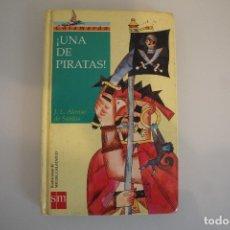 Libros de segunda mano: UNA DE PIRATAS SM . Lote 181319653