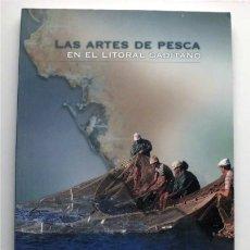 Livres d'occasion: LAS ARTES DE PESCA EN EL LITORAL GADITANO. DIPUTACIÓN DE CÁDIZ. Lote 181319711