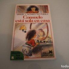 Libros de segunda mano: CONSUELO ESTA SOLA EN CASA. Lote 181335048