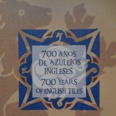 Libros de segunda mano: 700 AÑOS DE AZULEJOS INGLESES. HANS VAN LEMMEN. MUY INTERESANTE¡¡¡¡¡. Lote 194876567