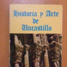 Libros de segunda mano: HISTORIA Y ARTE DE UNCASTILLO / FRANCISCO MORENO CHICHARRO / 1977. Lote 181354890