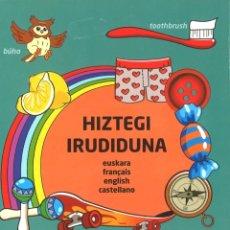 Libros de segunda mano: HIZTEGI IRUDIDUNA. EUSKERA/CASTELLANO/INGLÉS/FRANCÉS. 2011. Lote 181419188