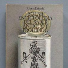 Libros de segunda mano: ZOLAR ENCICLOPEDIA DEL SABER ANTIGUO Y PROHIBIDO. Lote 181462076
