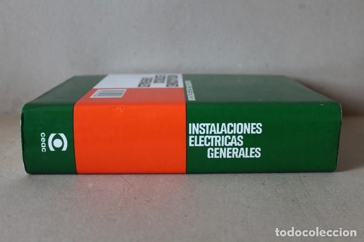 Libros de segunda mano: INSTALACIONES ELÉCTRICAS GENERALES. - 8º Edic 1993 ENCICLOPEDIA CEAC DE ELECTRICIDAD - Foto 2 - 237180775